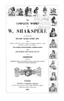 The Complete Works of W  Shakspere