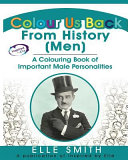 Colour Us Back From History  Men