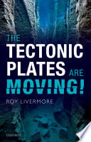 The Tectonic Plates are Moving