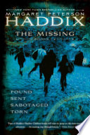 """""""The Missing Collection by Margaret Peterson Haddix: Found; Sent; Sabotaged; Torn"""" by Margaret Peterson Haddix"""