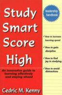 Study Smart Score High