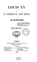 Louis xv. et la société du xviiie siècle