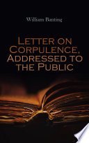 Letter on Corpulence  Addressed to the Public