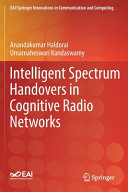 Intelligent Spectrum Handovers in Cognitive Radio Networks