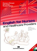 English for nurses and healthcare providers. Con CD Audio