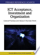 ICT Acceptance  Investment and Organization  Cultural Practices and Values in the Arab World