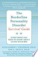 The Borderline Personality Disorder Survival Guide