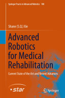 Advanced Robotics for Medical Rehabilitation