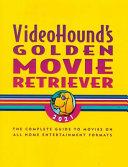 Videohound s Golden Movie Retriever 2021
