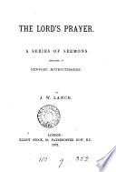 The Lord s prayer  sermons