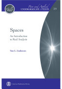 Spaces: An Introduction to Real Analysis