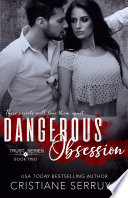 Dangerous Obsession Book