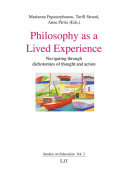 Philosophy as a Lived Experience
