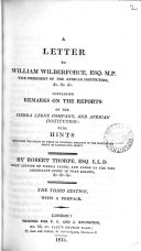 A Letter to William Wilberforce, Esq. M.P., Vice President of the African Institution &c. &c. &c