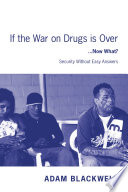 If the War on Drugs is Over    Now What