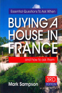 Essential Questions to Ask When Buying a House in France