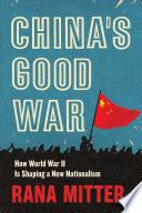 China s Good War