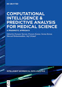 Computational Intelligence and Predictive Analysis for Medical Science Book