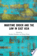 Maritime Order and the Law in East Asia