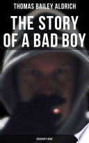 The Story of a Bad Boy  Children s Book