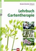 Lehrbuch Gartentherapie