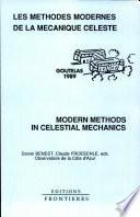 Modern Methods In Celestial Mechanics