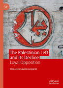 The Palestinian Left and Its Decline