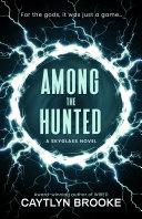 Among the Hunted Book