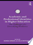 Academic and Professional Identities in Higher Education