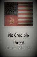 No Credible Threat