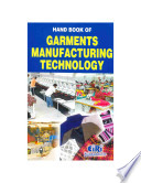 Hand Book of Garments Manufacturing Technology Book