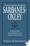 The Complete Guide To Sarbanes-Oxley