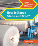 How Is Paper Made and Sold? Pdf/ePub eBook