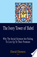 The Ivory Tower of Babel