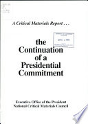 A Critical Materials Report-- the Continuation of a Presidential Commitment