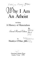 Why I Am an Atheist ; Including, A History of Materialism