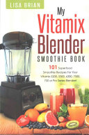 Vitamix Blender Smoothie Book