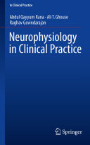 Neurophysiology in Clinical Practice