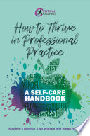 How to Thrive in Professional Practice
