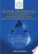 Water Properties In Food  Health  Pharmaceutical And Biological Systems