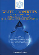 Water Properties in Food, Health, Pharmaceutical and Biological Systems