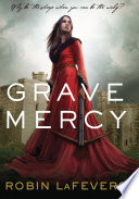 Grave Mercy Robin LaFevers Cover