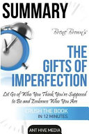 Brene Brown's the Gifts of Imperfection Summary