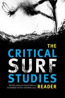 The Critical Surf Studies Reader