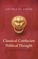 Classical Confucian Political Thought: A New Interpretation - Seite 200