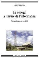 Le Sénégal à l'heure de l'information-Technologies et société