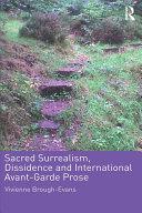 Sacred Surrealism  Dissidence and International Avant Garde Prose
