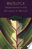 Biology Through the Eyes of Faith Book