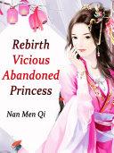 Pdf Rebirth: Vicious Abandoned Princess Telecharger