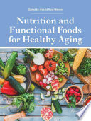 """Nutrition and Functional Foods for Healthy Aging"" by Ronald Ross Watson"